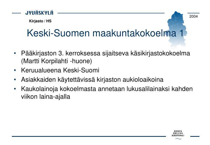 Keski-Suomen maakuntakokoelma 1