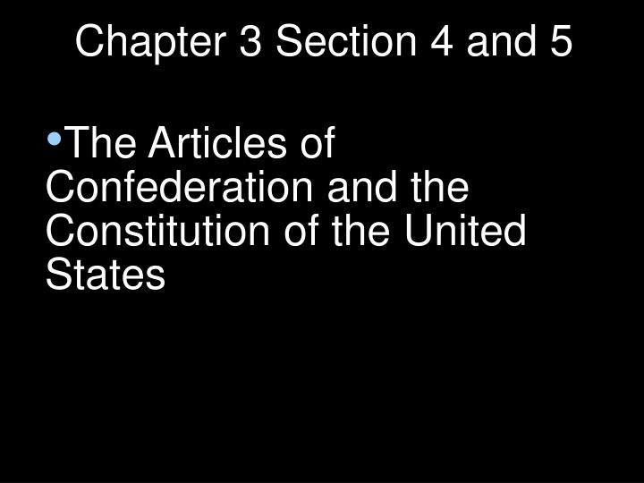 Chapter 3 Section 4 and 5