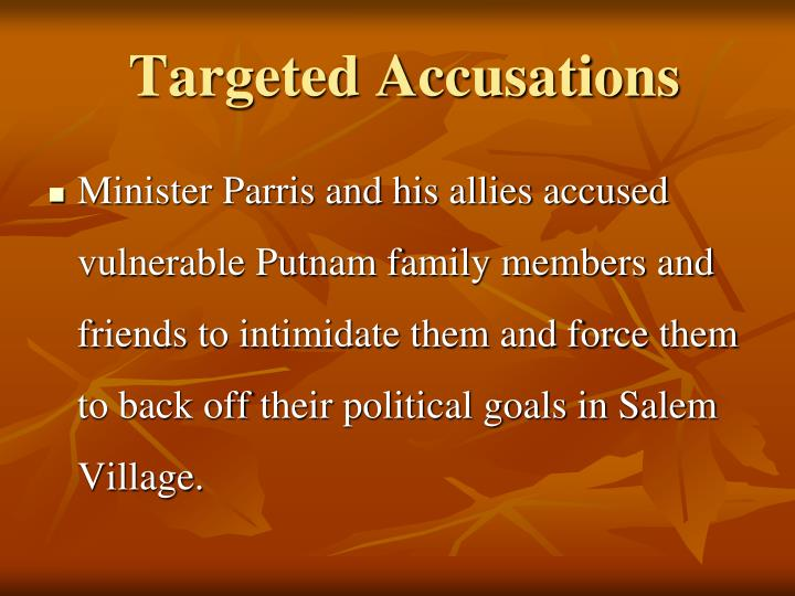 Targeted Accusations