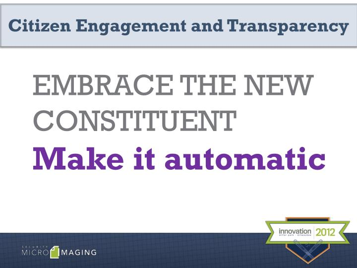 Citizen Engagement and Transparency