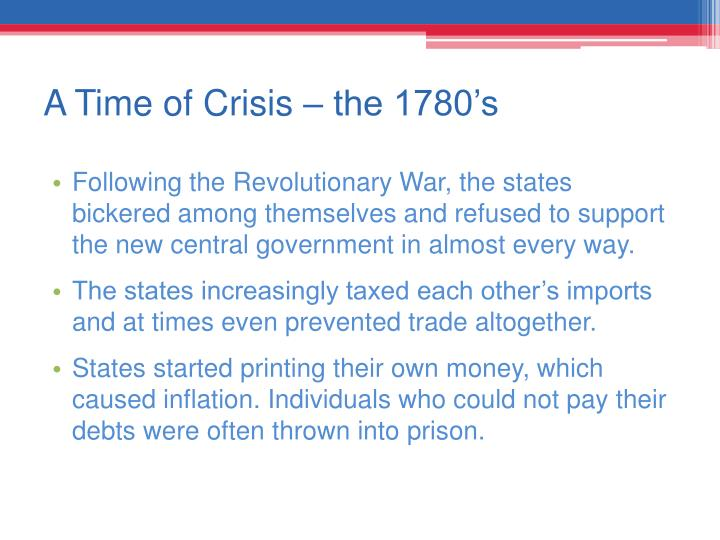 A Time of Crisis – the 1780's