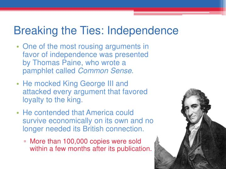 Breaking the Ties: Independence