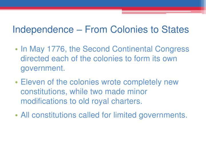 Independence – From Colonies to States