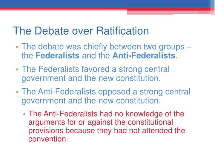 The Debate over Ratification