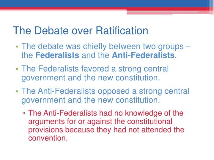 The Debate over Ratification