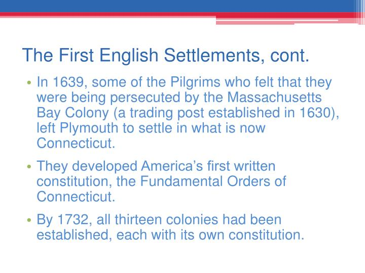 The First English Settlements, cont.