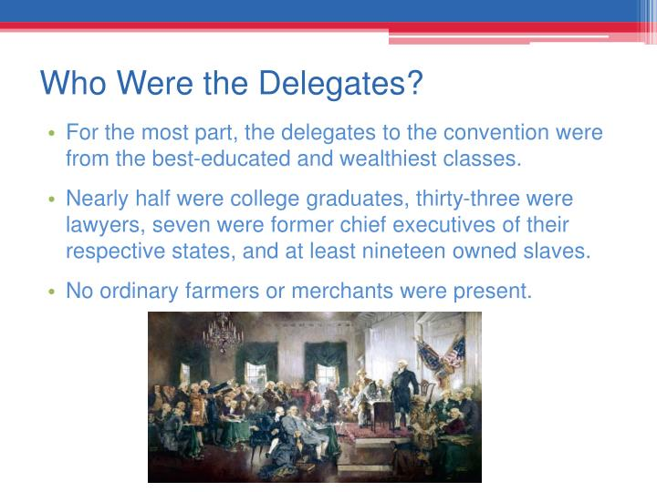 Who Were the Delegates?