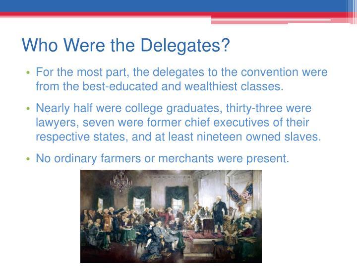 Who Were the Delegates?