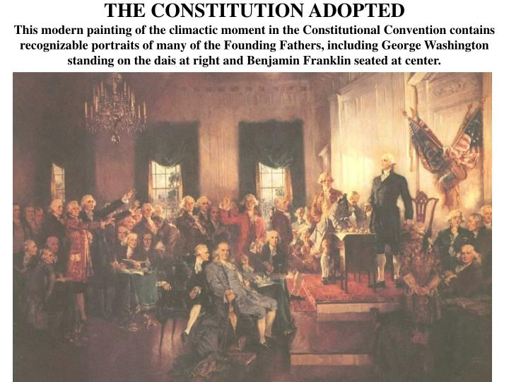 THE CONSTITUTION ADOPTED