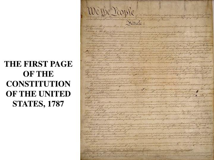 THE FIRST PAGE OF THE CONSTITUTION OF THE UNITED STATES, 1787