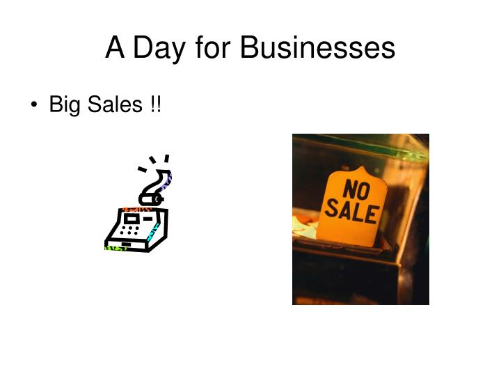 A Day for Businesses