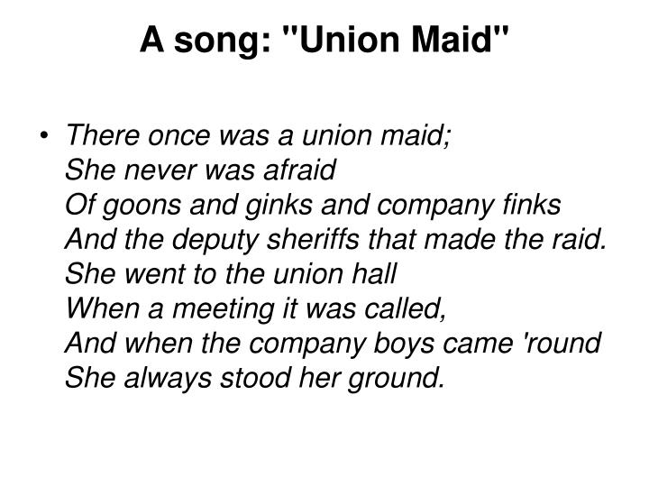 "A song: ""Union Maid"""