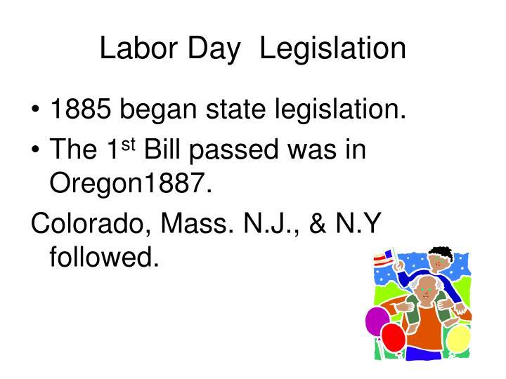 Labor Day  Legislation