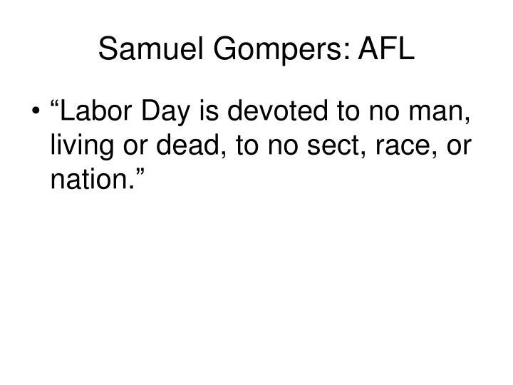 Samuel Gompers: AFL