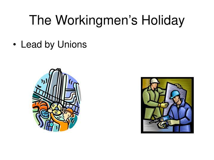 The Workingmen's Holiday