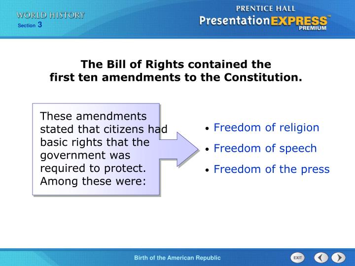 The Bill of Rights contained the