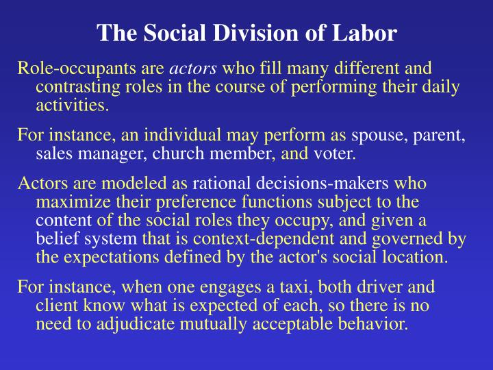 The Social Division of Labor