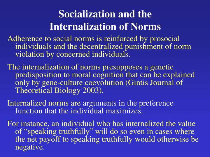 Socialization and the