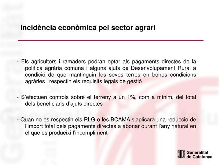 Incidència econòmica pel sector agrari