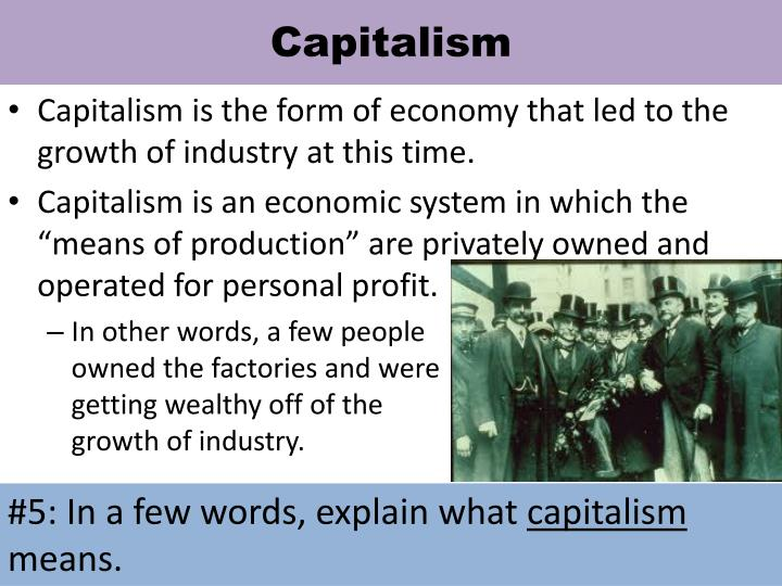 capitalism and responsible growth Also as 'markets' and 'economic growth', capitalism is robbed of its logic, its   and the state's infrastructural responsibilities toward business and capital can be.