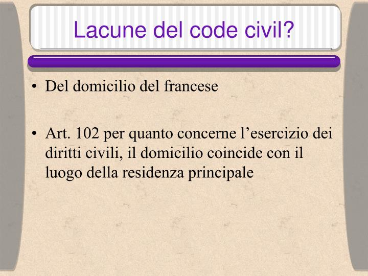 Lacune del code civil?