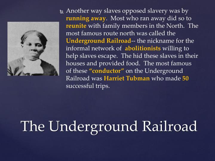 Another way slaves opposed slavery was