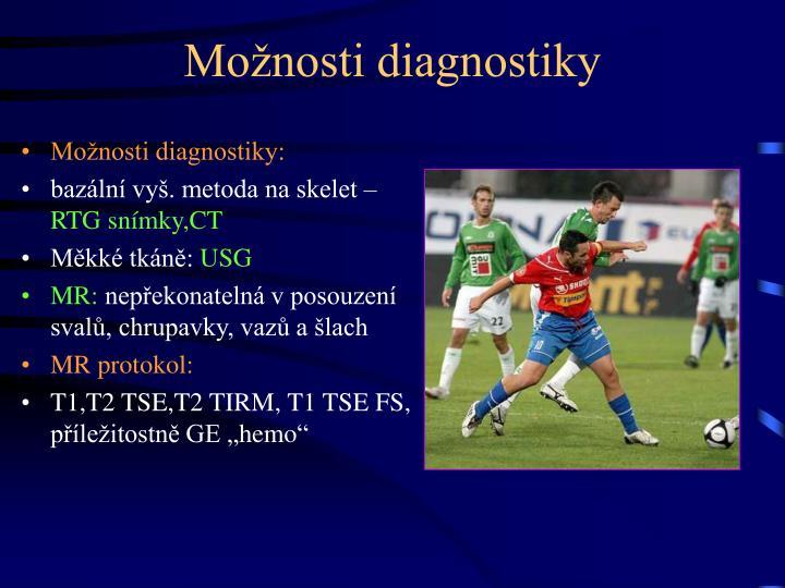 Možnosti diagnostiky