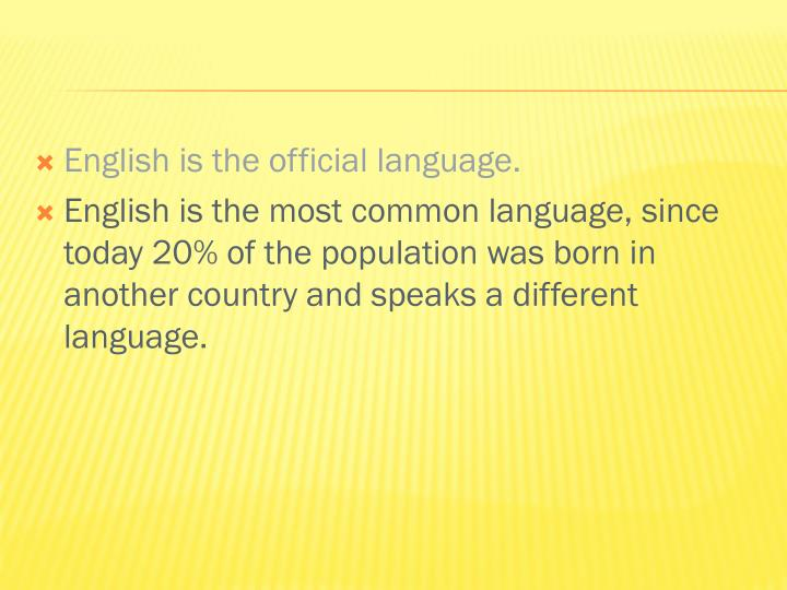 English is the official language.