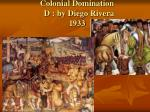 colonial domination d by diego rivera 1933