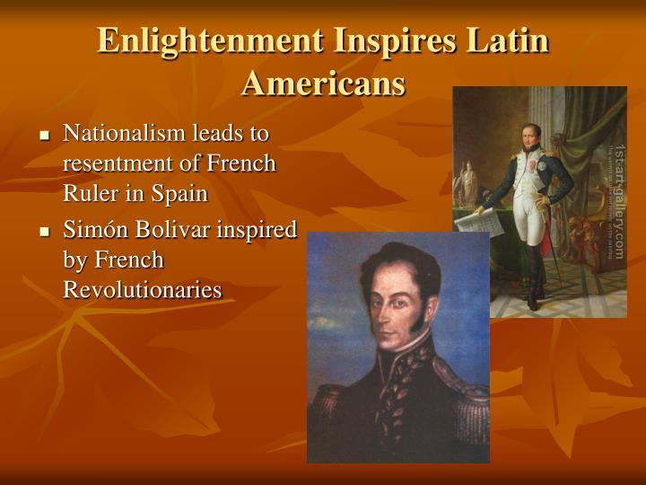 Enlightenment Inspires Latin Americans