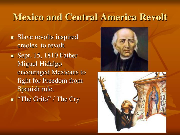 Mexico and Central America Revolt