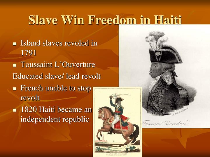 Slave Win Freedom in Haiti