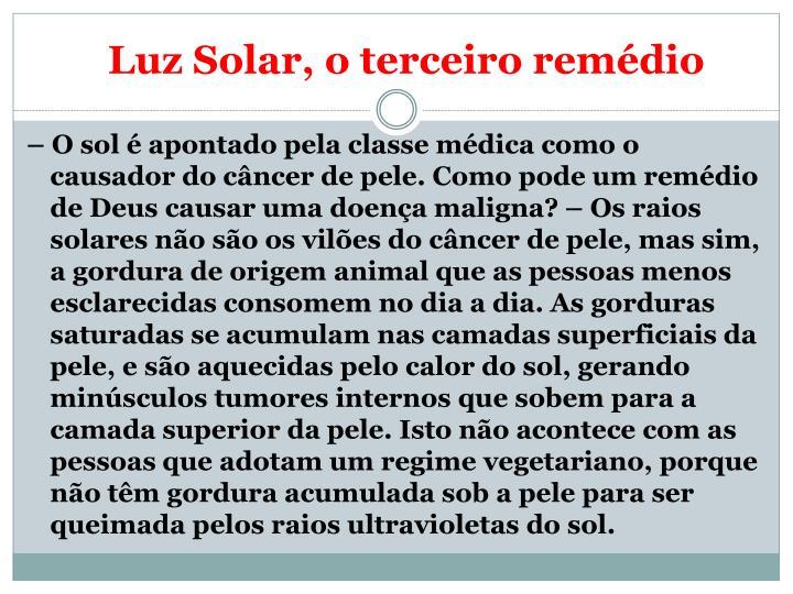 Luz Solar, o terceiro remédio