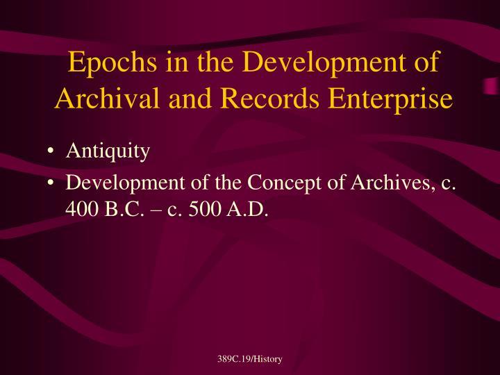Epochs in the Development of