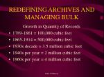 redefining archives and managing bulk1