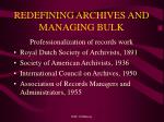 redefining archives and managing bulk5