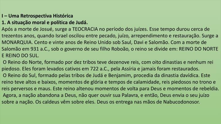 I – Uma Retrospectiva Histórica