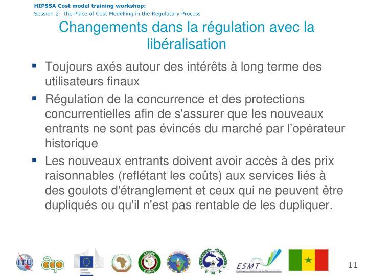 Changements dans la régulation