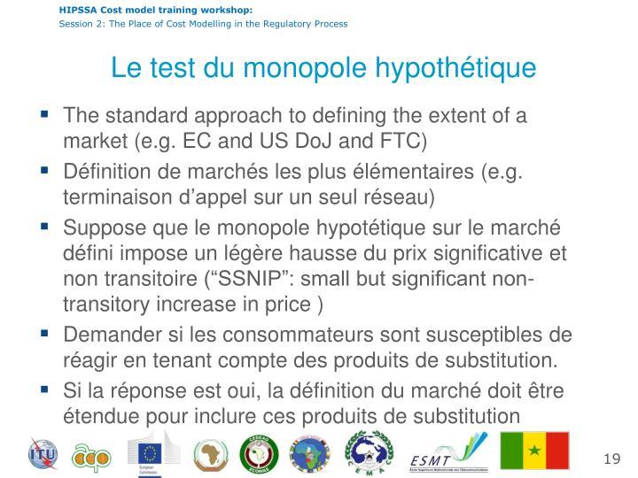 Le test du monopole
