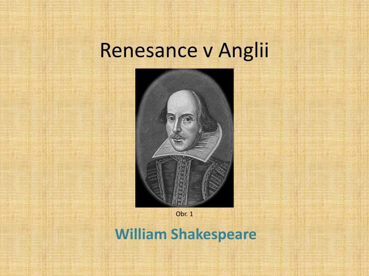Renesance v Anglii