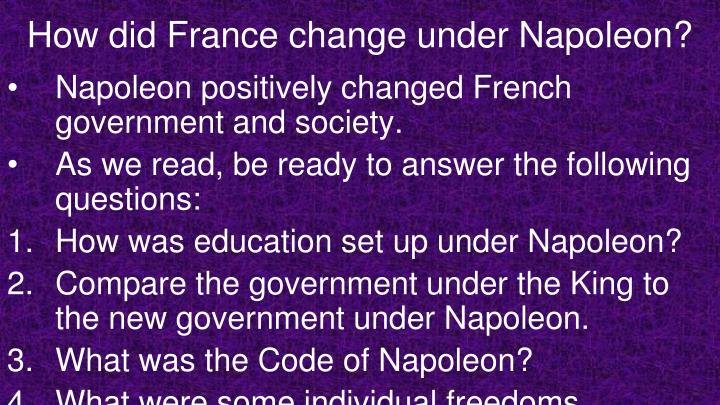 How did France change under Napoleon?
