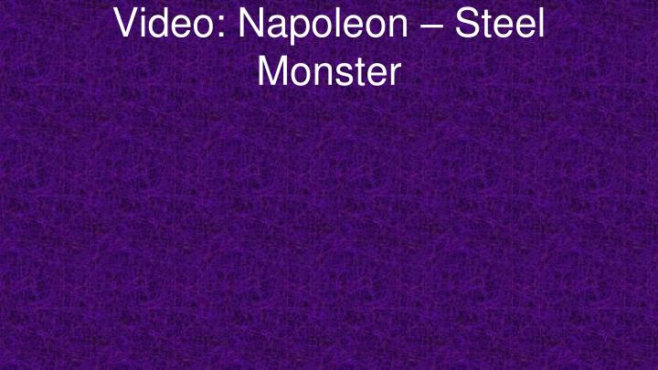 Video: Napoleon – Steel Monster