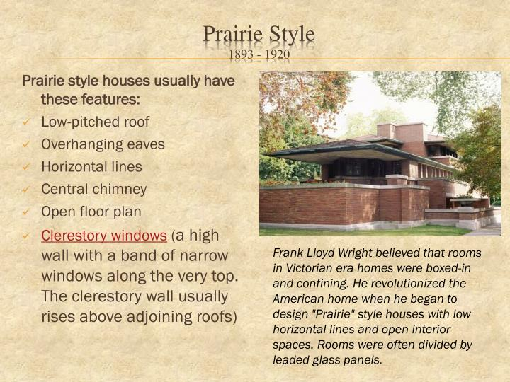 Ppt architectural design powerpoint presentation id for Prairie style house characteristics