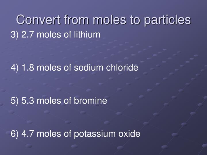Convert from moles to particles