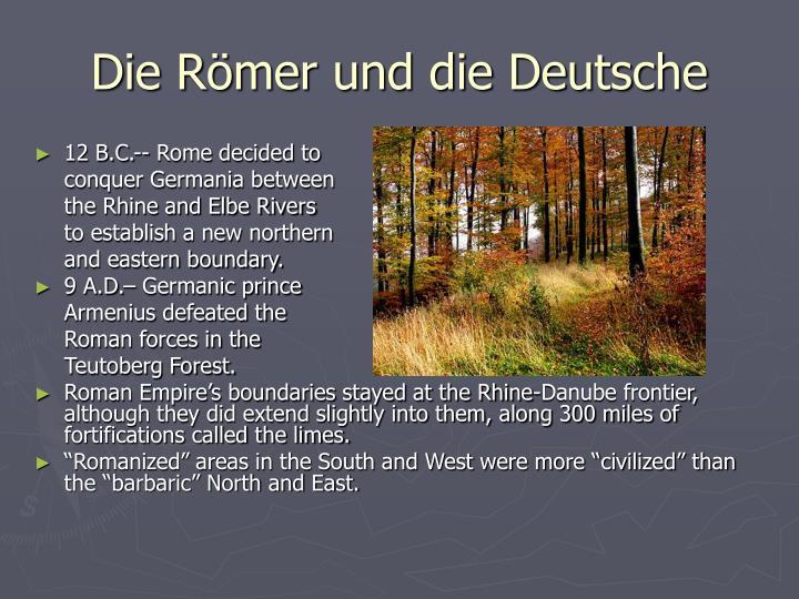 Die Römer und die Deutsche
