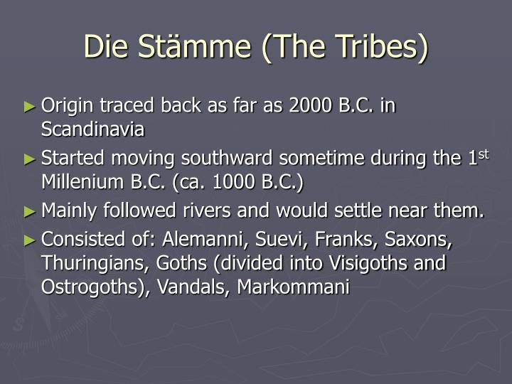 Die Stämme (The Tribes)