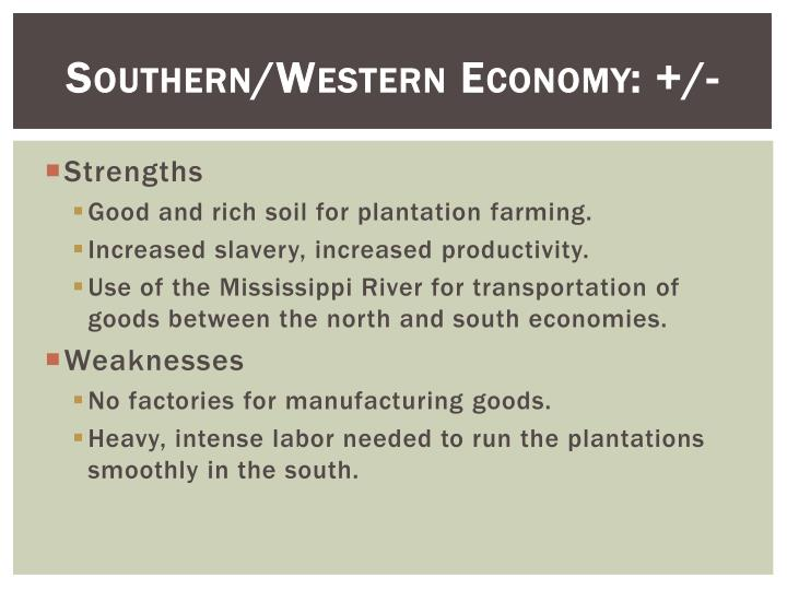 Southern/Western Economy