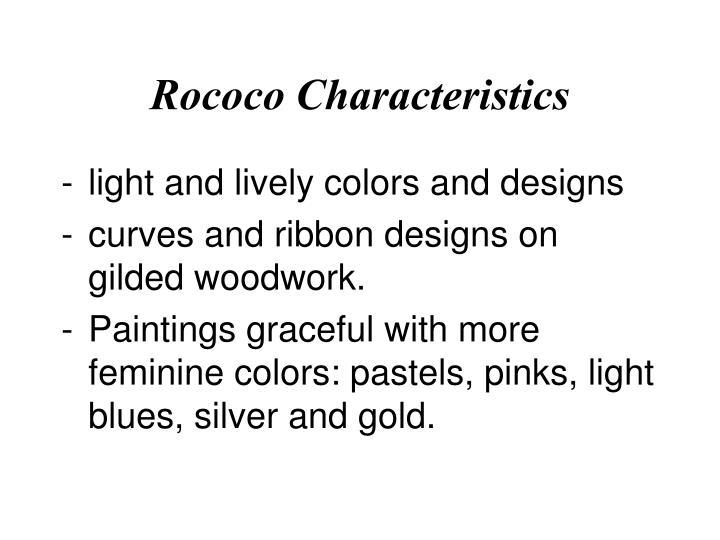 Rococo Characteristics