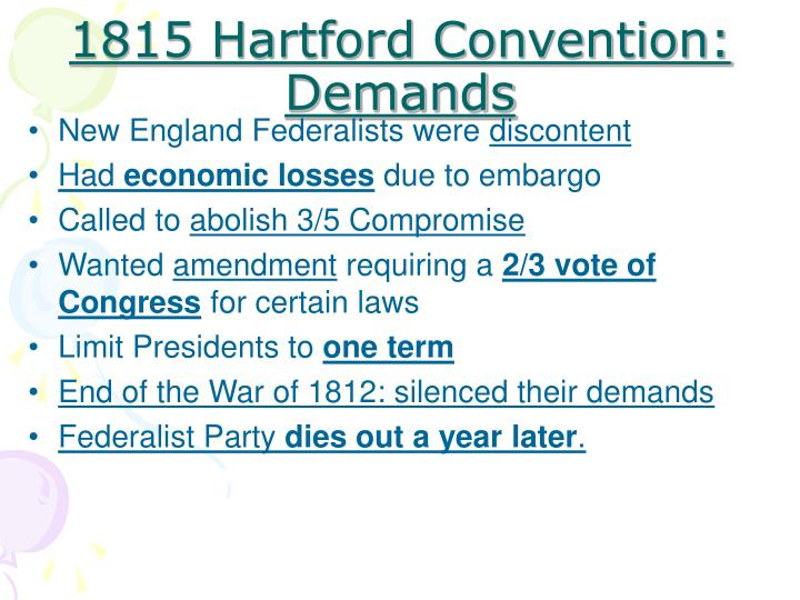 1815 Hartford Convention: Demands