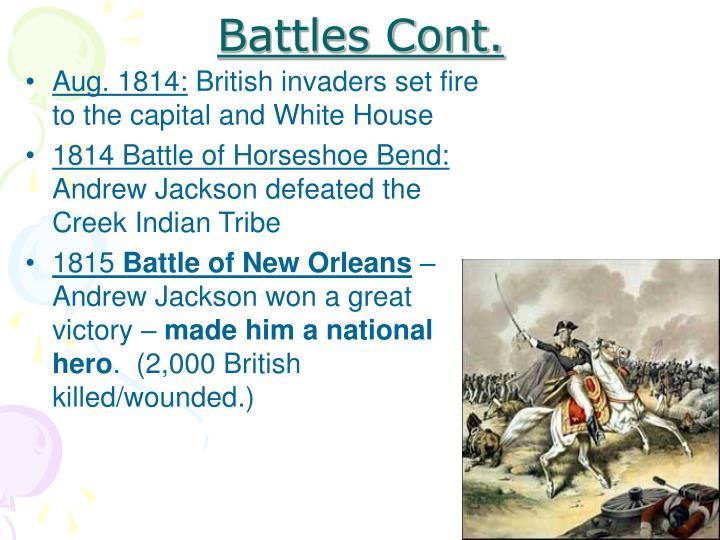 Battles Cont.
